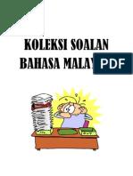 Koleksi Soalan Bahasa Malaysia