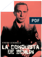 Joseph Goebbels- La Conquista de Berlin