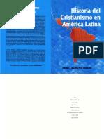 Pablo a. Deiros - Historia Del Cristianismo en America Latina