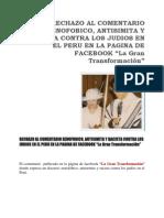 """RECHAZO AL COMENTARIO XENOFOBICO, ANTISIMITA Y RACISTA CONTRA LOS JUDIOS EN EL PERU EN LA PAGINA DE FACEBOOK """"La Gran Transformación"""""""