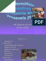 Epidermólisis Ampollosa Necrotizante Mérida Venezuela 2011 cole FINAL