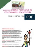 El Perfil Laboral y Educativo de Los Estudiantes