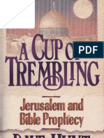 A Cup of Trembling (Jerusalem and Bible Prophecy) - Dave Hunt
