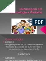 Aula 1. Gerontologia e Geriatria