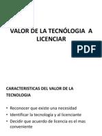 VALOR DE LA TECNÓLOGIA  A LICENCIAR