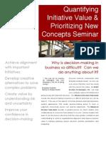 Quantifying Initiative Value & Prioritizing New Concepts Seminar