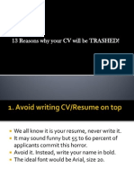 13 Reasons Why Your CV Will Be TRASHED!