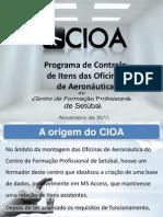 CIOA - Apresentação (Data de 2011-11-07)