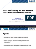 Cost Accounting As You Want It ─ EBS R12 Cost Accounting with SLA