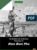 Un análisis de la derrota francesa de Dien Bien Phu - delaguerra.net