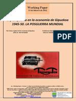 El franquismo en la economía de Gipuzkoa. 1945-50. LA POSGUERRA MUNDIAL (Es) The Franco regime in the economy of Gipuzkoa. 1945-50. THE POSTWAR (Es) Frankismoa Gipuzkoako ekonomian. 1945-50. II MUNDU-GERRAOSTEA (Es)
