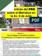 Metrobus - 10 Mentiras PRO