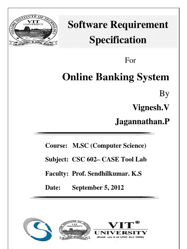 srs for banking Online banking system provides is specifically developed for internet banking for balance enquiry, funds transfer to another account in the same bank.
