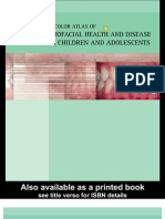 A Color Atlas of Orofacial Health and Disease in Children and Adolescents - Scully