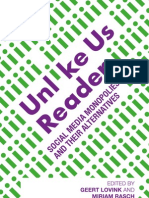 LOVINK RASCH 2013 - UnlikeUs Read - Social Media Monopolies and Their Alternatives