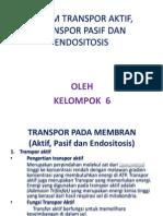 Sistem Transpor Aktif, Transpor Pasif Dan Endositosis 12