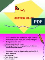 4.Hi Fi System
