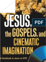 2007 - Jeffrey L. Staley and Richard Walsh - Jesus, The Gospels, And Cinematic Imagination