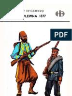 Historyczne Bitwy - Szypka i Plewna 1877