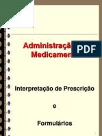 administração de medicamentos, prescriçao e formularios (1).ppt