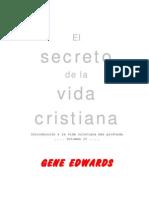 Gene Edwards El Secreto de La Vida Cristiana[1]