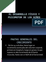 EL DESARROLLO FÍSICO Y PSICOMOTOR DE LOS NIÑOS.ppsx
