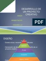 Desarrollo de Un Proyecto Creativo