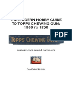The Modern Hobby Guide to Topps Chewing Gum 1938 to 1956