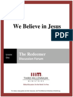 We Believe in Jesus - Lesson 1 - Forum Transcript