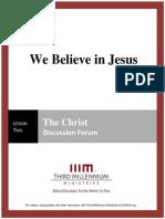 We Believe in Jesus - Lesson 2 - Forum Transcript