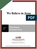 We Believe in Jesus - Lesson 4 - Forum Transcript