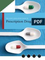 State Legislators Guide to Prescription Drug Policy