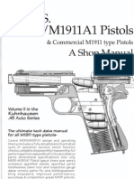 The U.S. M1911 and M1911A1 Pistols & Commercial M1911 Type Pistols - A Shop Manual