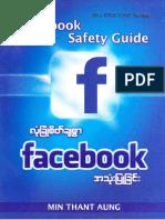 Face  book သံုးသူမ်ား ေဆာင္ရန္ ေရွာင္ရန္ ႏွင့္ လံုျခံဳစိတ္ခ်စြာ အသံုးျပဳနည္း (မူရင္း ေမာင့္စြယ္စံုက်မ္း)