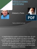 TEORÍA CURRICULAR KLIEBARD Y FREIRE 2
