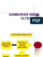 Gambaran Umum CLTS