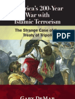Americas 200 Year Old War With Islam