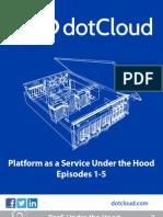Platform as a Service under the hood
