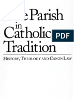 The Parish in Catholic Tradition, Theology & Canon Law - J.a. Coriden