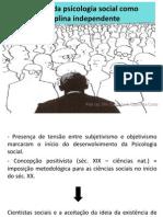 EVOLUÇÃO DA PSICOLOGIA SOCIAL COMO DISCIPLI NA INDEPENDENTE