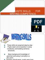 Writing SkillsWRITING SKILLS
