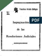 Impugnacion de Las Resoluciones Judiciales