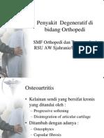 Penyakit Degeneratif Di Bidang Orthopedi