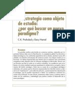 3. La estrategia como objeto de estudio por qué buscar un nuevo paradigma. C.K.Prahalad y Gary Hamel