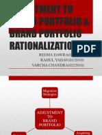 Adjustment to Brand Portfolio & Brand Portfolio Rationalization