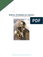 Bolivar El Hombre de America - Juvenal Herrera Torres