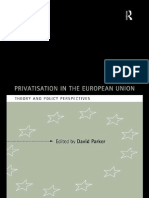 David Parker Privatization in the European Union Theory and Policy Perspectives Industrial Economic Strategies for Europe 1998