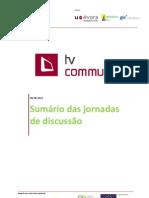 QREN TV COM Sumário das Jornadas de Discussão - Intermédia 1 0.pdf