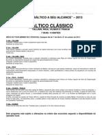 17 TCHAYKA - BÁLTICO CLÁSSICO 2013