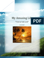 "My Amusing Life - ""Trust in Yuh Lord!""  by UmmSaalih"